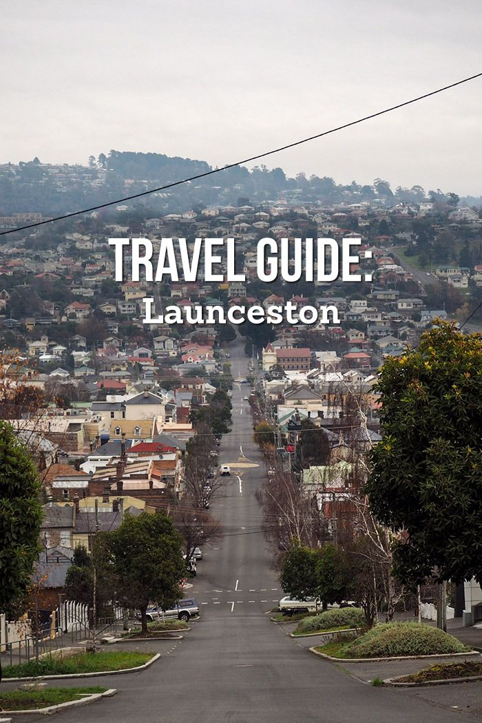 Travel Guide: Launceston, Tasmania
