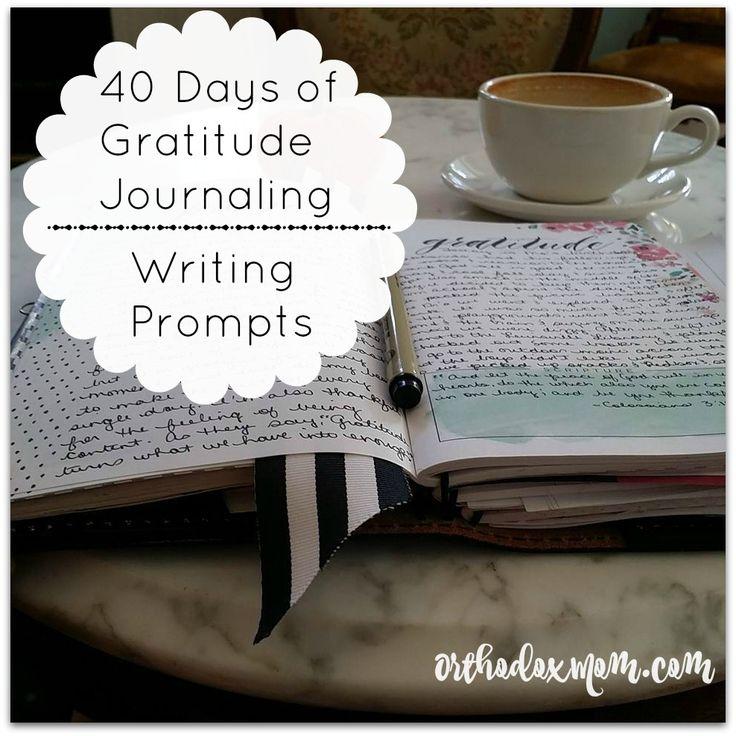 Lenten Activity: 40 Days of Gratitude Journaling – Adventures of an Orthodox Mom