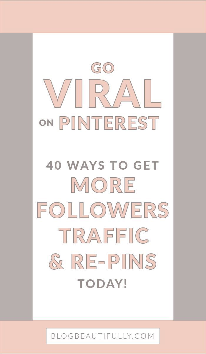 Ready to go VIRAL on Pinterest?! Here are my 40 best tips on how to get more Pinterest followers and traffic to your blog today! Expert advice from a Pinterest pro. http://BlogBeautifully.com