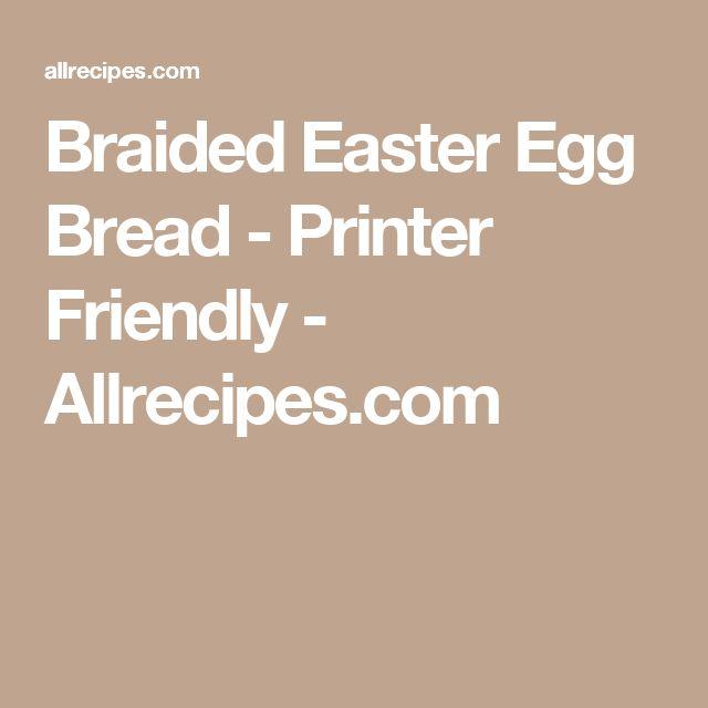 Braided Easter Egg Bread - Printer Friendly - Allrecipes.com