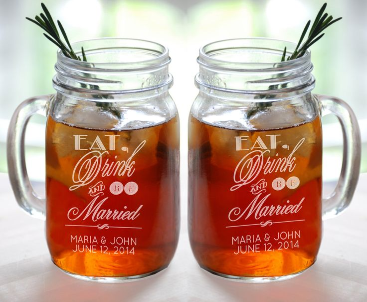 Eat Drink and Be Married Personalized Wedding Mason Jars Engraved Weddding Favor Idea Handle Mug Drinking Glasses Bulk Wholesale Discount by eugenie2 on Etsy https://www.etsy.com/listing/187764045/eat-drink-and-be-married-personalized