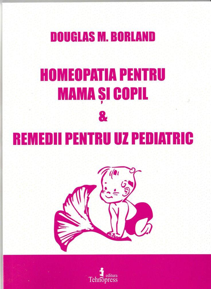 HOMEOPATIA  PENTRU MAMĂ  ŞI   COPIL, REMEDII  PENTRU   UZ  PEDIATRIC http://cartihomeopatie.quantshop.ro/homeopatia-pentru-mama-si-copil-remedii-pentru-uz-pediatric/