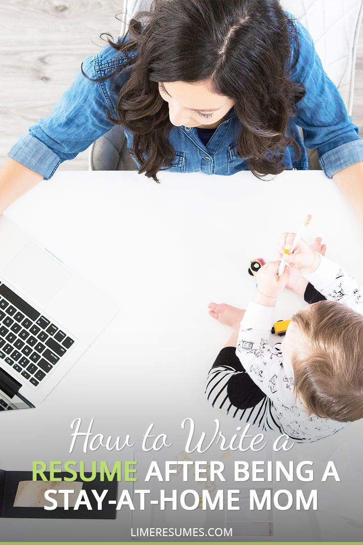 How to write a resume after being a stayathome mom
