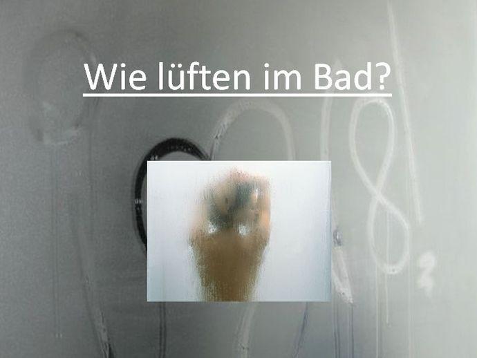 Elegant Lüften Im Bad: Unbedingt Nach Dem Duschen Die Badezimmertür Zu Lassen!