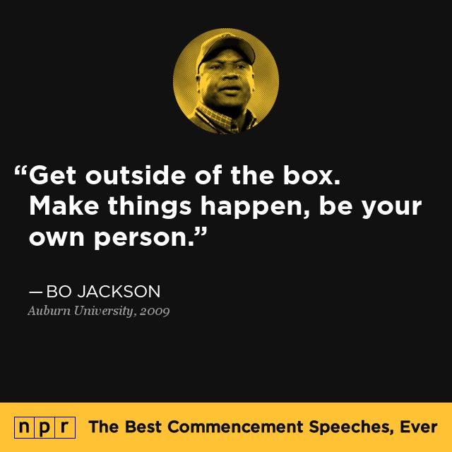 Bo Jackson, 2009. From NPR's The Best Commencement Speeches, Ever.