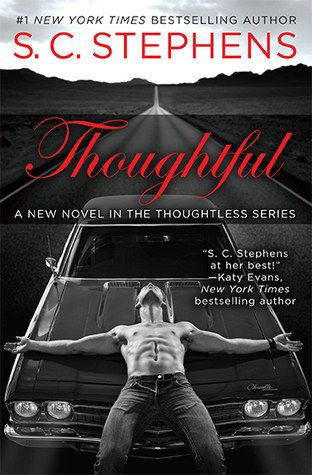 Thoughtful by S.C. Stephens   HOT LIST: 19 HOT Romance Book Releases You Need To Know About