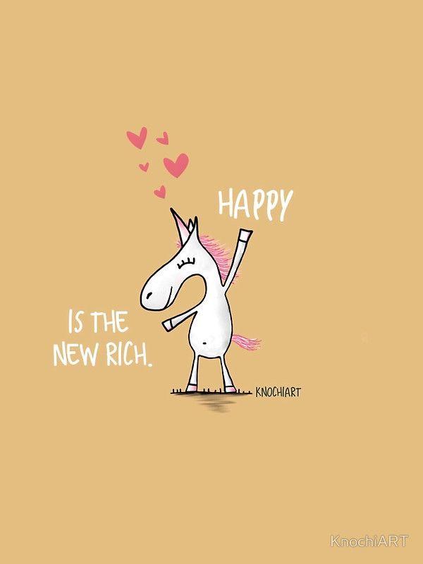 HAPPY IS THE NEW RICH von KnochiART