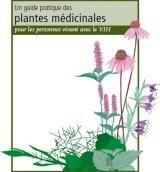 Un guide pratique des plantes médicinales pour les personnes vivant avec le VIH | CATIE - La source canadienne de renseigements sur le VIH et l'hépatite C