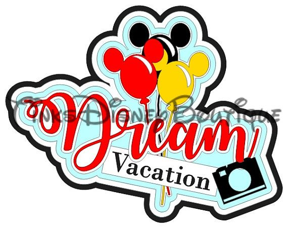 Disney dream vacation svg word art mickey mouse vacation cut