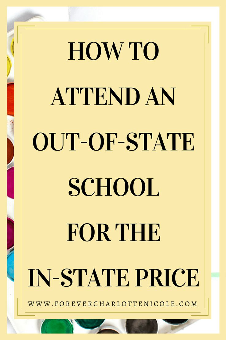 Wanting to attend college at an out-of-state school, but deterred by the high tuition costs for out-of-state students? Here are some ways that you can still attend an out-of-state school for the in-state price! | Forever Charlotte Nicole | www.forevercharlottenicole.com