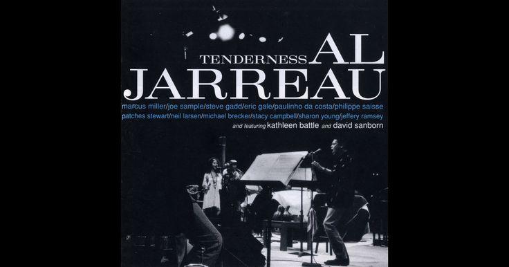 Tenderness (Live) by Al Jarreau on Apple Music