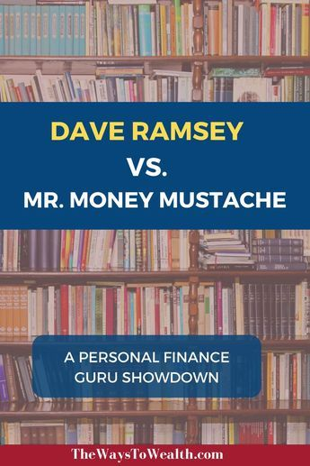 Comparing the advice of popular personal finance gurus Dave Ramsey and Mr. Money Mustache