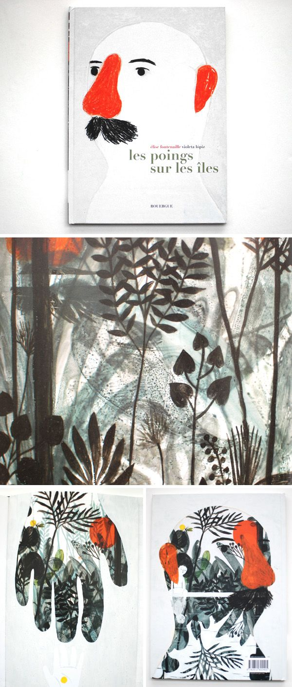 Written by Elise Fontenaille, Illustrated by Violeta Lópiz http://silos-mla.blogspot.com/2012/02/coups-de-coeur-section-jeunesse-fevrier.html