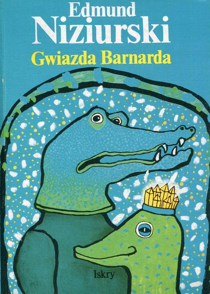 """Gwiazda Barnarda"" Edmund Niziurski Cover by Anna Bauer Published by Wydawnictwo Iskry 1989"