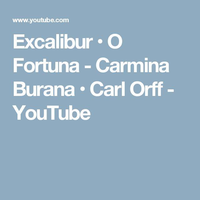 Excalibur • O Fortuna - Carmina Burana • Carl Orff - YouTube