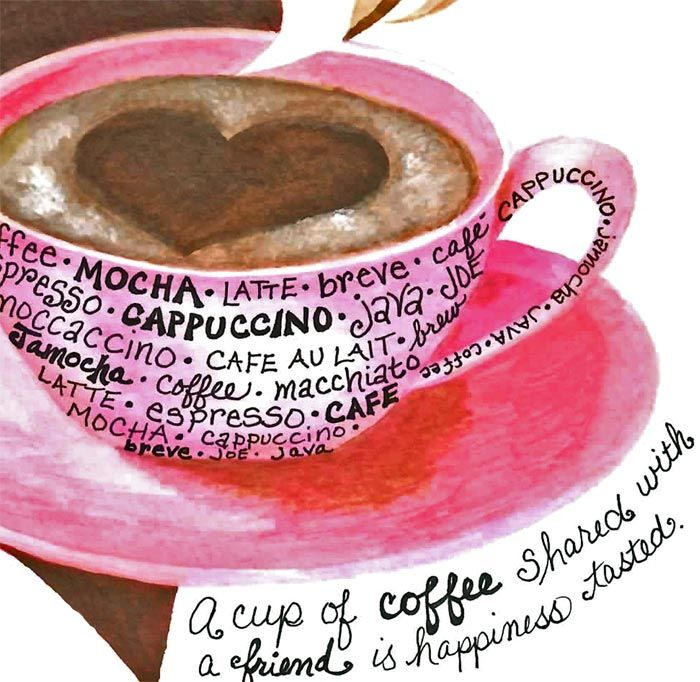 A cup of coffee shared with a friend is happiness tasted. Aww I love this! :) @Kristine Wright