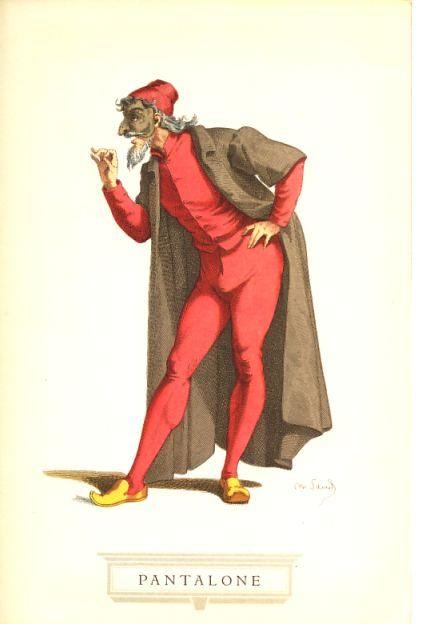PANTALONE Assai discussi sono l'origine e il nome di questa maschera veneziana, rimasta famosa anche per aver battezzato il più tipico indumento maschile: secondo taluni si tratterebbe, nientemeno, che di una caratterizzazione popolare del più antico protettore della città, San Pantaleone; altri la deriverebbero invece dallo scherzoso appellativo di piantaleone, col quale venivano beffati nei porti del Mediterraneo i  mercanti veneziani.