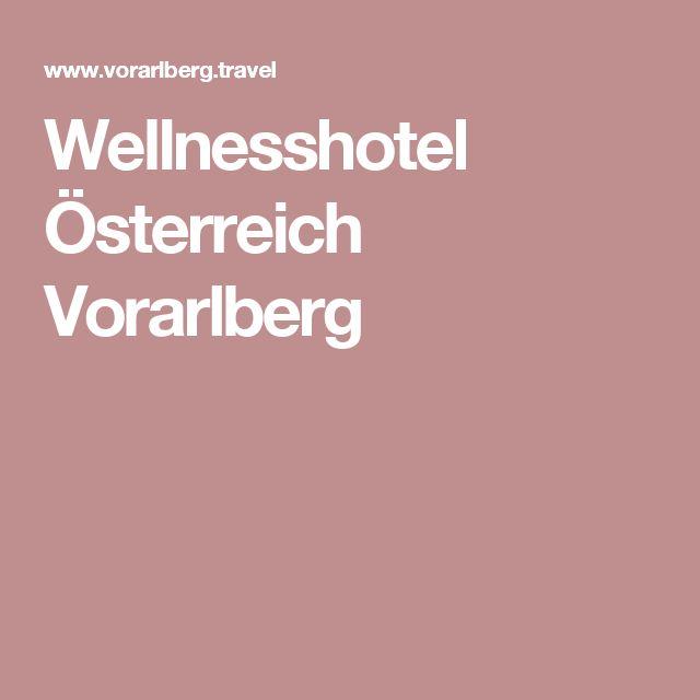 Wellnesshotel Österreich Vorarlberg
