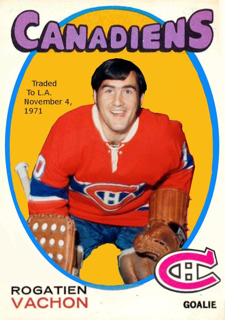 Rogatien Vachon Canadiens 1971-72- JJPrevost on Pinterest