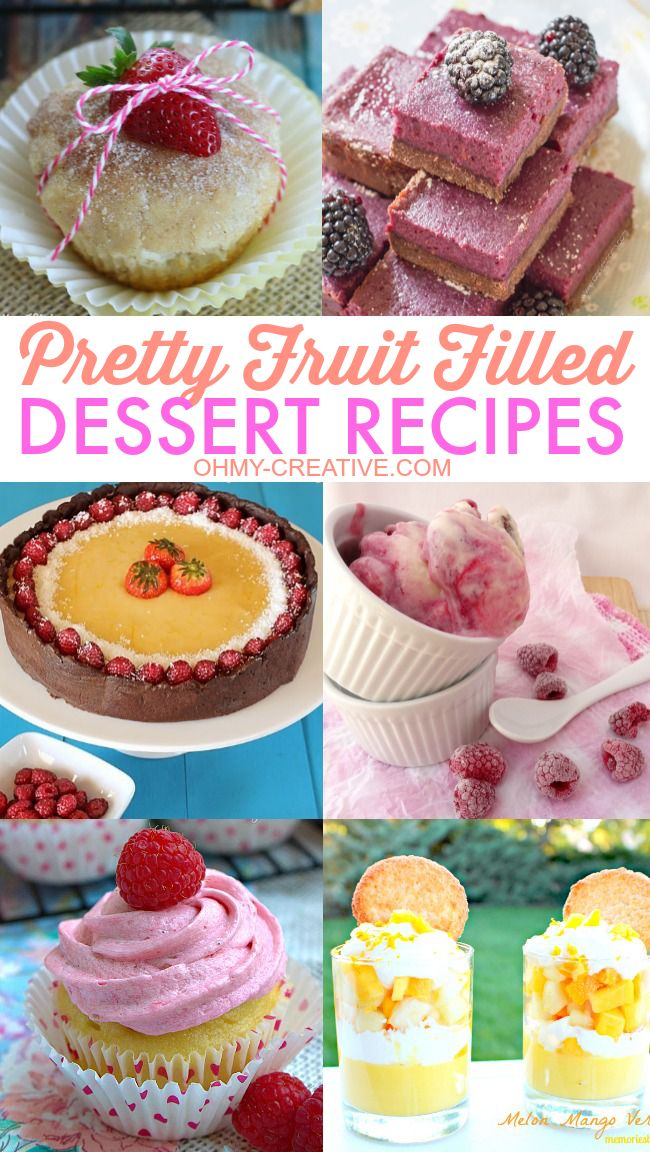 These Pretty Fruit Filled Dessert Recipes are yummy to make all year long!  |  OHMY-CREATIVE.COM