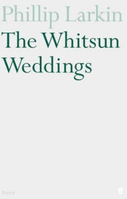 philip larkin the whitsun weddings essay