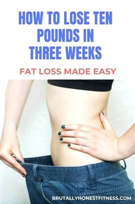 How to lose 10 pounds in three weeks. Losing weight fast! Lose weight in a month...