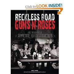 Reckless Road: Guns N' Roses and the Making of Appetite for Destruction $29.95
