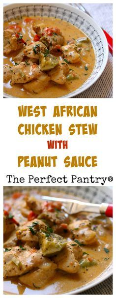 West African chicken mafé (stew in peanut sauce), from ...