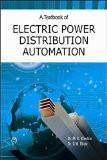 A Textbook of Electric Power Distribution Automation: Dr. M.K. Khedkar, Dr. G.M. Dhole