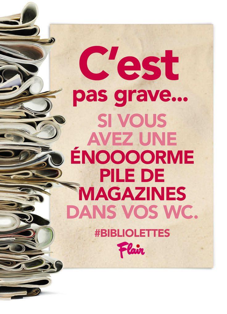 C'est pas grave… Si vous avez une énooooorme pile de magazines dans vos WC. #bibliolettes