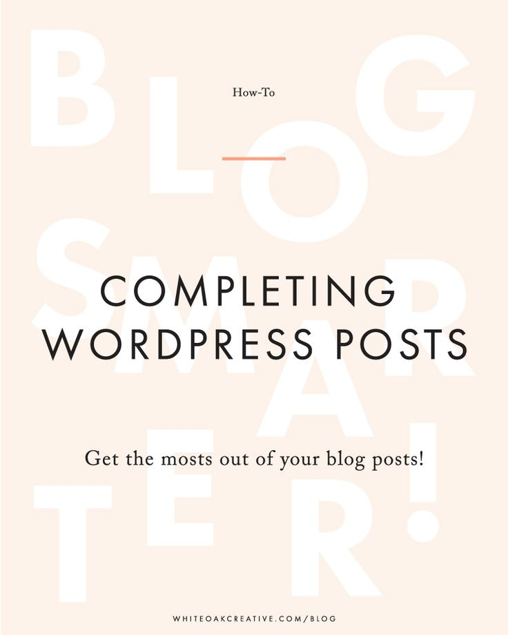 How to Complete a WordPress Blog Post Checklist