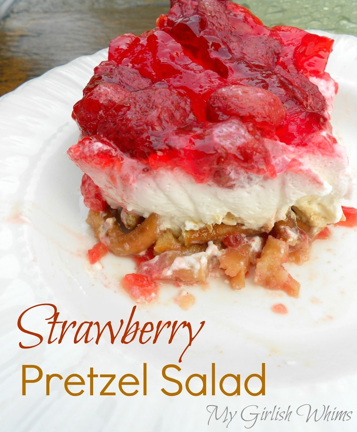 Strawberry Pretzel Salad Recipe | My Girlish Whims~party foodDesserts, Pretzels Salad Recipe, Chicken Salad, Salad Recipes, Food, Strawberry Pretzel Salad, Strawberries Pretzels Salad, Pasta Salad Recipe, Jello Salad