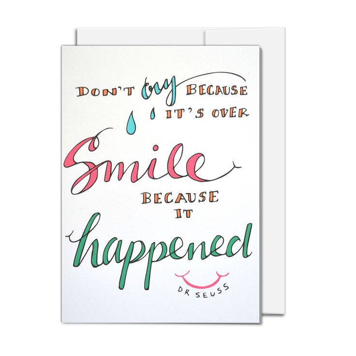 All Occasion Card, Smile because it Happened, Dr Suess quote, illustrated all ages card by AMTaylorArt on Etsy https://www.etsy.com/ca/listing/464040341/all-occasion-card-smile-because-it
