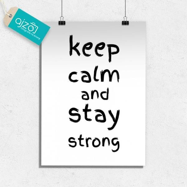 Plakat keep calm and stay strong 50x70cm