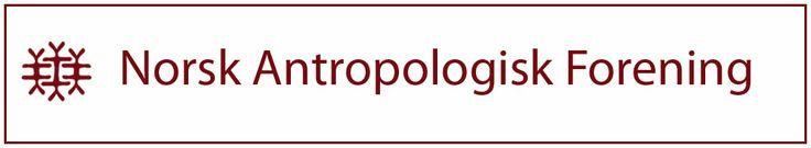 Norsk antropologisk forening :: Startside