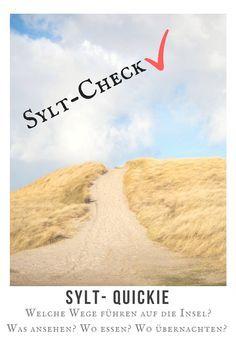 Sylt Quickie - Sylt Tipps für dich kurz und knackig: Wie kommst du auf die Insel? Was solltest du dir ansehen? Wo kannst du gut essen gehen? Welche Luxushotels gibt es auf Sylt?