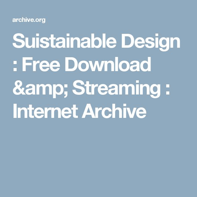 Suistainable Design : Free Download & Streaming : Internet Archive