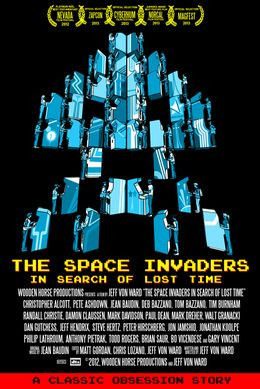 The Space Invaders: In Search of Lost Time, A Film About the Rise and Fall of the Arcade