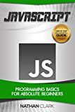 JavaScript: Programming Basics for Absolute Beginners (Step-By-Step JavaScript Book 1) by Nathan Clark (Author) #Kindle US #NewRelease #Engineering #Transportation #eBook #ad