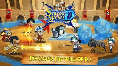 free One Piece: Strong World D anime game android and ios   One Piece is one of the most successful manga of all time. And though One Piece: Strong World D not an official game brings many anime characters and a role-playing adventure. The game was developed by Chinese (they love to copy things) but the fidelity of the characters in impressive without mecionar the fact that the game be all in English.  The game follows the classic pattern of RPG games for smartphone. In other words it's a…