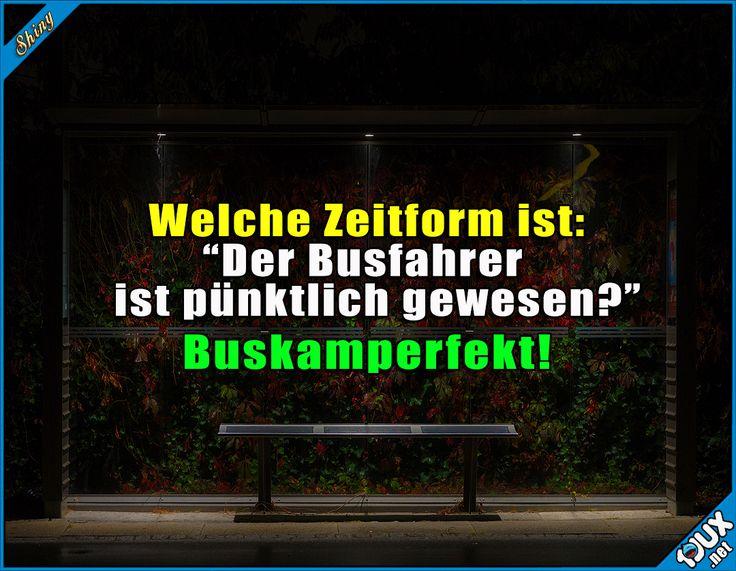 Deutsch kann so einfach sein! :P #Deutsch #Humor #lustig #Sprüche #lustigeSprüche #Witze #Spaßmusssein #Busfahrer
