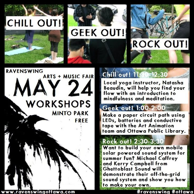 Chill out! Geek out! Rock out! at the 2015 Ravenswing Arts & Music Fair free skill-sharing workshops on Sunday, May 24 in Minto Park, Ottawa, Canada.