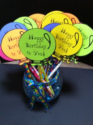 FREE b. day balloon template.  Run off on a variety of colors of construction paper. Attach a pencil.  Quick & inexpensive gift.