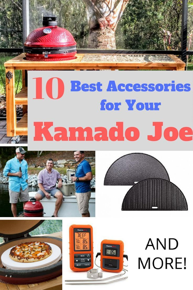 Kamado Joe Accessories 10 Must Have Accessories For Your Kamado Grill And More With Images Kamado Joe Kamado Grill Kamado Joe Recipes
