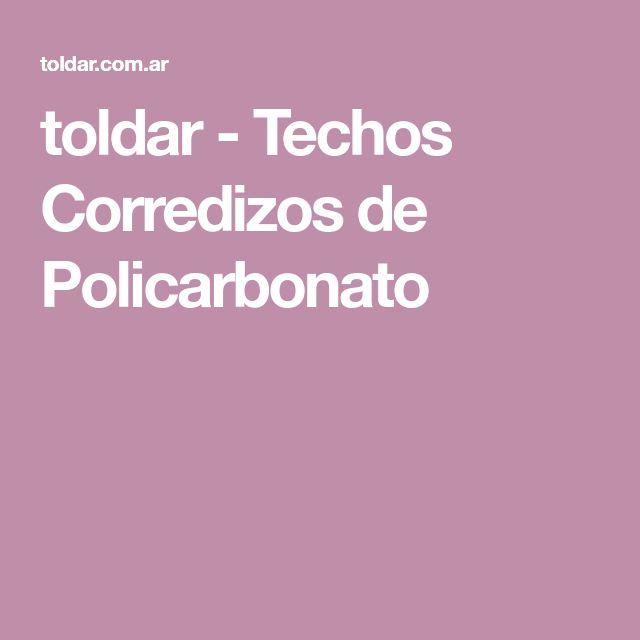 toldar - Techos Corredizos de Policarbonato
