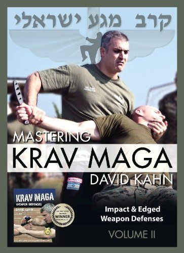 Mastering Krav Maga Self Defense (Vol. II) 5 DVD Set (400 minutes) -- Impact & Edged Weapon Defenses (Beginner to Expert) by David Kahn