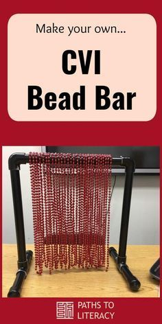 Make your own CVI Bead Bar for children with cortical visual impairment and multiple disabilities.