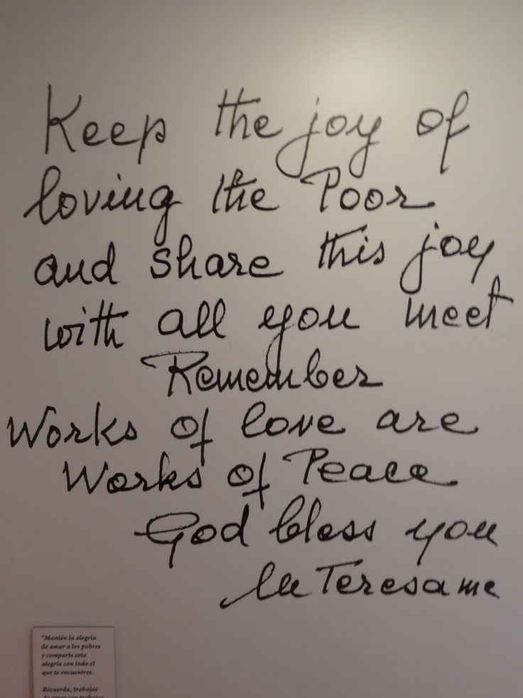 Day 11. Love these words by Mother Teresa at the display dedicated to her in Santo Domingo.