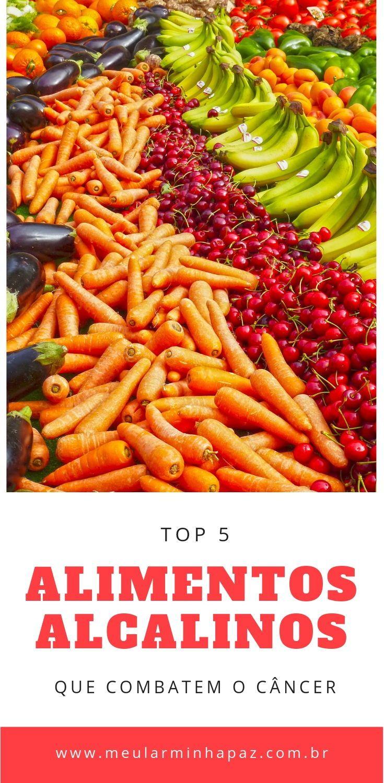 Top 5 Alimentos Alcalinos Que Ajudam A Prevenir E Combater O