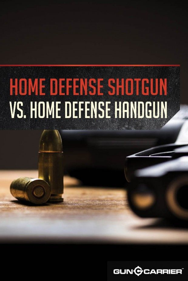 Home Defense Shotgun vs. Home Defense Handgun | Survival Tips and Ideas by Gun Carrier at http://guncarrier.com/home-defense-guns/